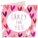 Caroline Gardner Crazy For You Valentine's Day Card